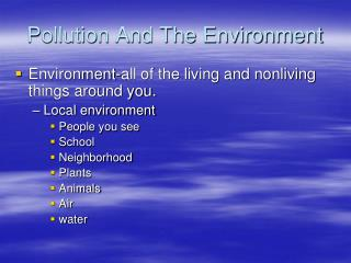 Pollution And The Environment
