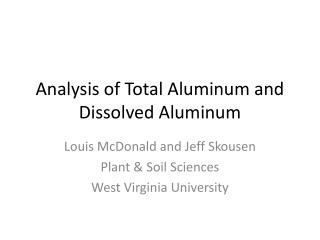 Analysis of Total Aluminum and Dissolved Aluminum