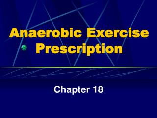 Anaerobic Exercise Prescription