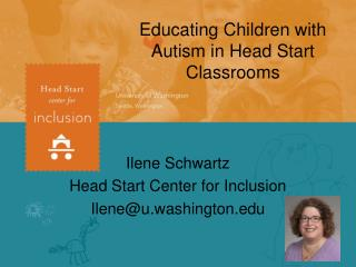 Educating Children with Autism in Head Start Classrooms