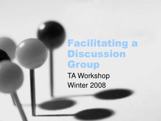 Facilitating a Discussion Group