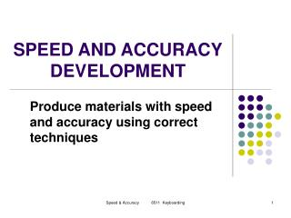 SPEED AND ACCURACY DEVELOPMENT