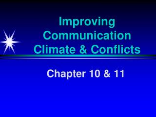 Improving Communication Climate & Conflicts