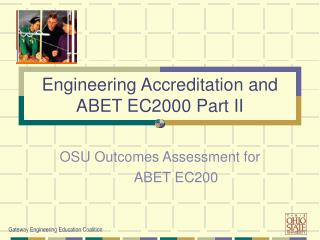 Engineering Accreditation and  ABET EC2000 Part II