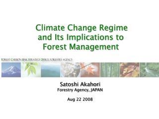 Climate Change Regime and Its Implications to  Forest Management