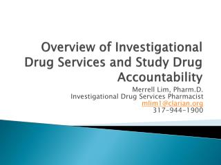 Overview of Investigational Drug Services and Study Drug Accountability