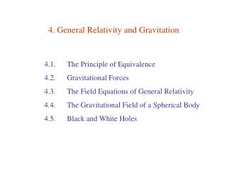 4. General Relativity and Gravitation