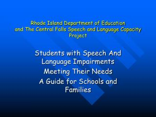 Rhode Island Department of Education and The Central Falls Speech and Language Capacity Project