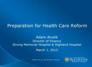 Preparation for Health Care Reform