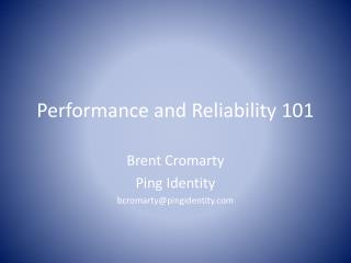 Performance and Reliability 101