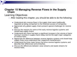 Chapter 15 Managing Reverse Flows in the Supply Chain Learning Objectives