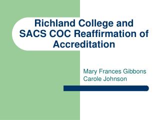 Richland College and  SACS COC Reaffirmation of Accreditation