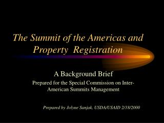 The Summit of the Americas and Property  Registration