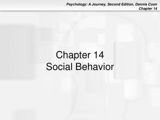 Chapter 14 Social Behavior