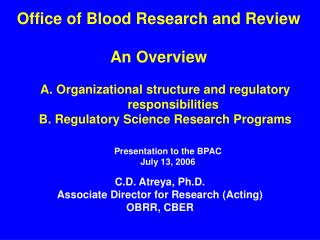 Office of Blood Research and Review An Overview