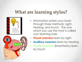 What are  learning  s tyles ?