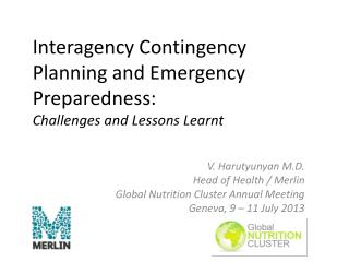 Interagency Contingency Planning and Emergency Preparedness: Challenges and Lessons Learnt