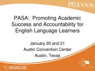 PASA:  Promoting Academic Success and Accountability for English Language Learners