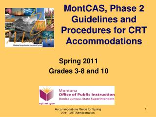 MontCAS, Phase 2 Guidelines and Procedures for CRT Accommodations