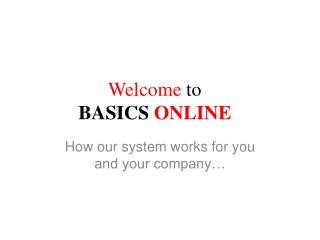 Welcome  to  BASICS  ONLINE
