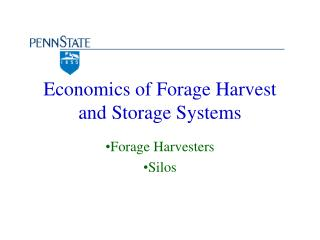 Economics of Forage Harvest and Storage Systems