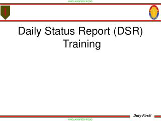 Daily Status Report (DSR)  Training