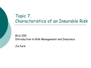 Topic 7.  Characteristics of an Insurable Risk