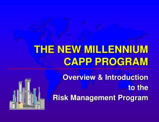 THE NEW MILLENNIUM CAPP PROGRAM