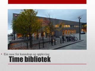 Time bibliotek