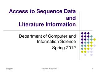 Access to Sequence Data  and  Literature Information