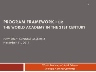 World Academy of Art  & Science Strategic Planning Committee