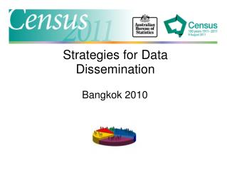 Strategies for Data Dissemination