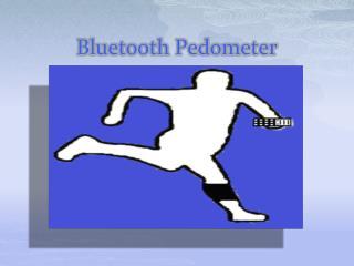 B luetooth Pedometer