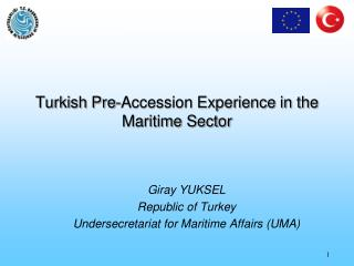 Turkish Pre-Accession Experience in the Maritime Sector