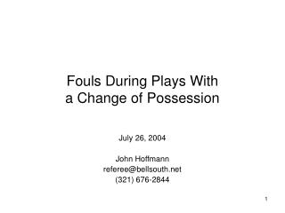 Fouls During Plays With a Change of Possession