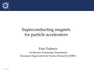 Superconducting magnets  for particle accelerators