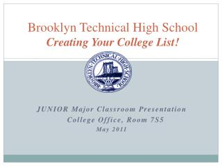 Brooklyn Technical High School Creating Your College List!