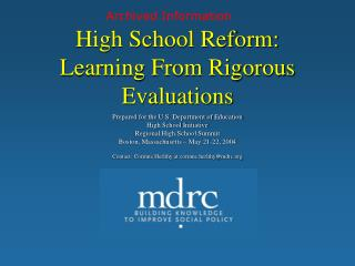 High School Reform: Learning From Rigorous Evaluations
