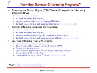 Fermilab Summer Internship Programs*