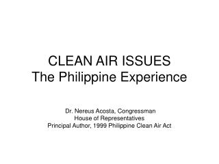 CLEAN AIR ISSUES The Philippine Experience