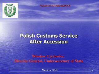 Polish  Customs  Service After Accession