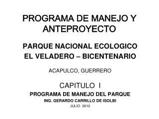PROGRAMA DE MANEJO Y ANTEPROYECTO