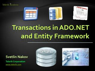 Transactions in ADO.NET and Entity Framework