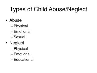 Types of Child Abuse/Neglect