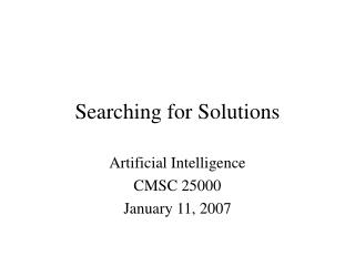 Searching for Solutions