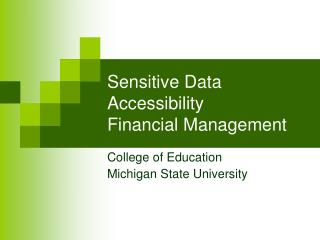 Sensitive Data Accessibility Financial Management