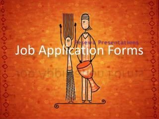 Job Application Forms