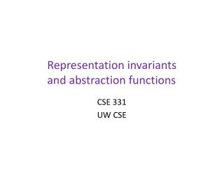 Representation invariants  and abstraction functions