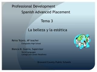 Professional Development 	Spanish Advanced Placement Tema  3 La  belleza  y la  estética