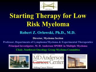 Starting Therapy for Low Risk Myeloma